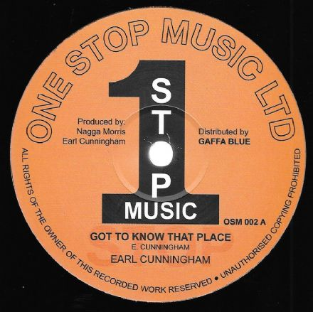 Earl Cunningham - Got To Know That Place / Gates Are Open (One Stop Music) 12""